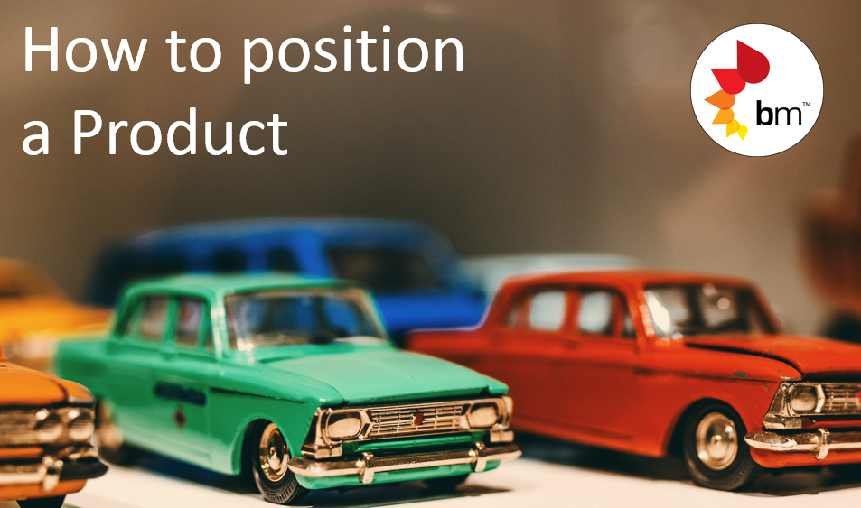 How To Position a Product