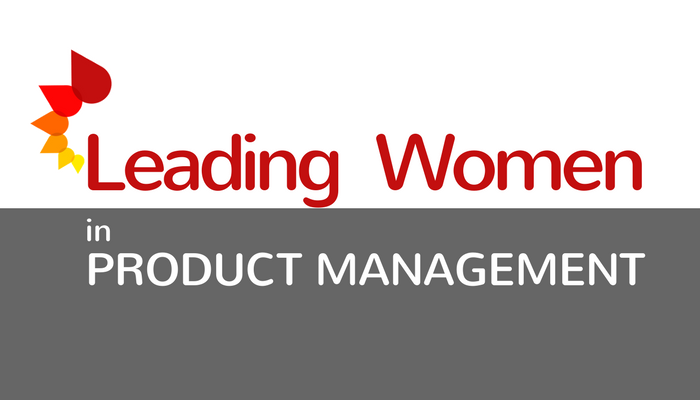 Leading Women in Product Management